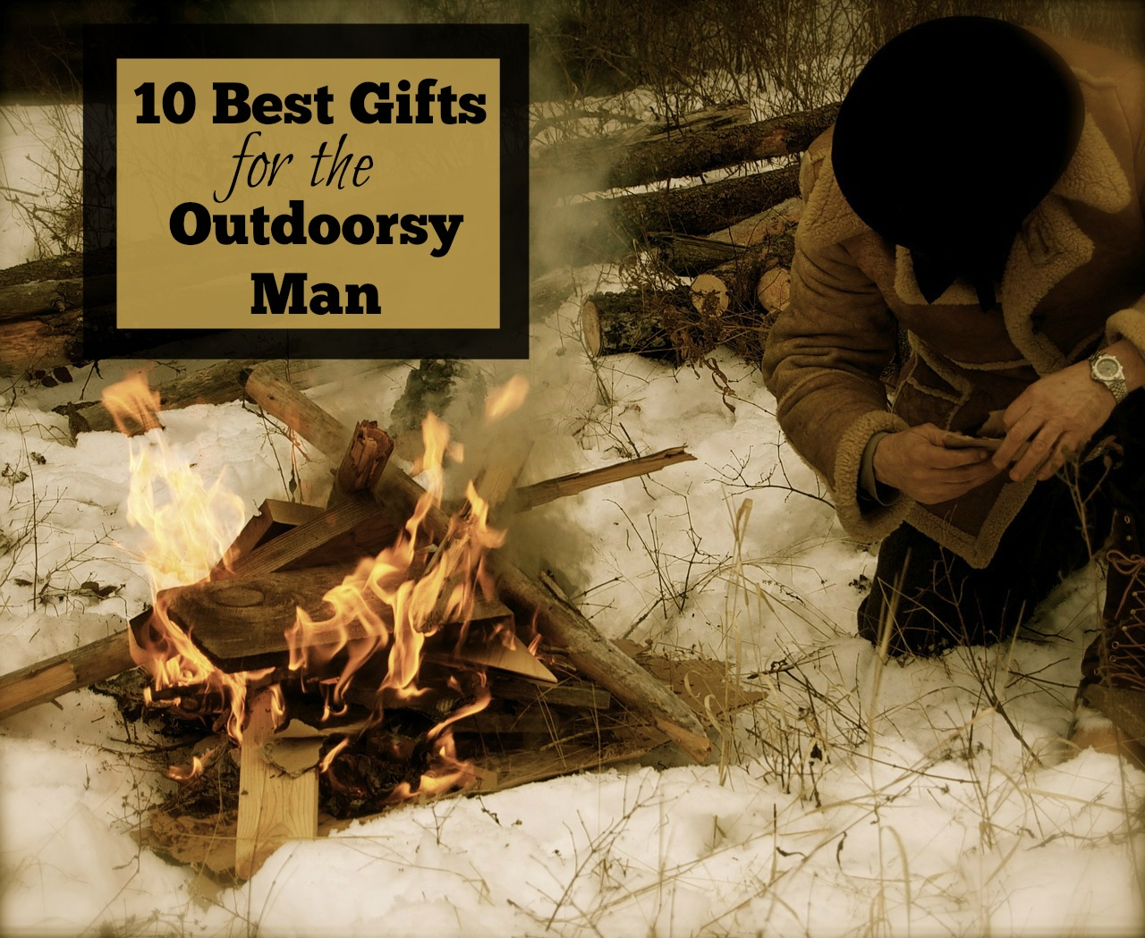 perfect gifts for outdoorsmen in your life eat pray read love - Christmas Gifts For Outdoorsmen